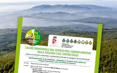 27 aprile 2018. Calore rinnovabile dal cippato per i comuni montani della Toscana e del Centro Italia